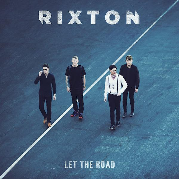 RIXTON_LET THE ROAD_600